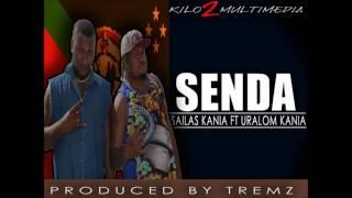 Sailas Kania - Senda (ft. Uralom Kania)
