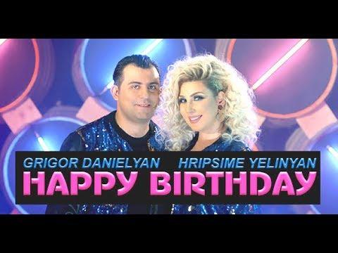 Grigor Danielyan & Hripsime Yelinyan - Happy Birthday