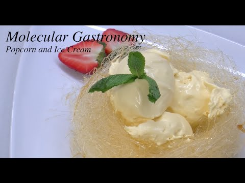 Molecular Gastronomy – Popcorn and Ice Cream