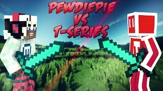 Pewdiepie Vs Tseries   Minecraft