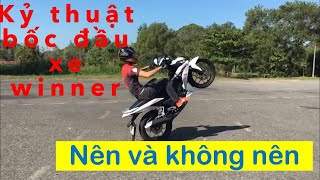 Hướng dẩn Stunt kỷ thuật Wheelie (bốc đầu) xe winner