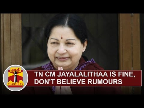 TN-CM-Jayalalithaa-is-Fine-Dont-Believe-Rumours-Detailed-Report-Thanthi-TV