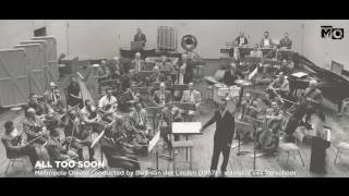 All too soon - Metropole Orkest - 1957