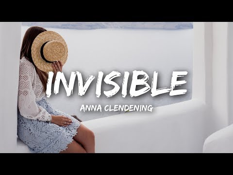 Download Anna Clendening - Invisible (Lyrics) Mp4 HD Video and MP3