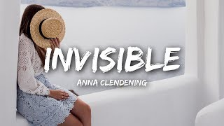 Anna Clendening   Invisible (Lyrics)