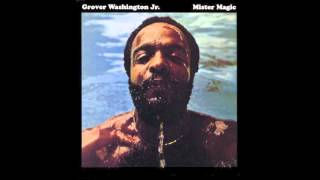 Grover Washington Jr. - Mister Magic