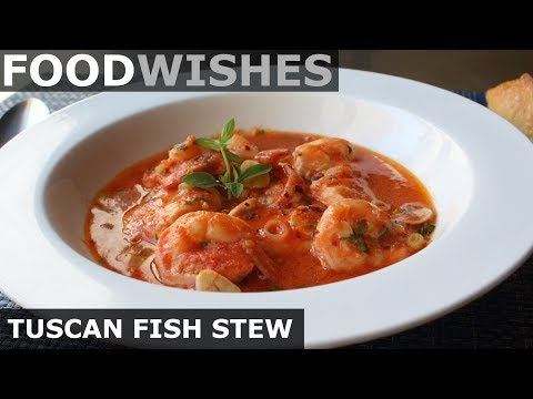 Tuscan Fish Stew – Food Wishes