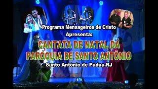 Cantata de Natal Paróquia de Santo Antônio de Pádua-RJ