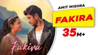 Fakira | Amit Mishra | Shivin Narang | Tejasswi Prakash | Latest Hindi Songs 2021