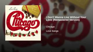 I Don't Wanna Live Without Your Love (Remastered Version)