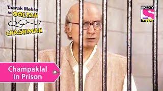 Your Favorite Character | Champaklal In Prison | Taarak Mehta Ka Ooltah Chashmah
