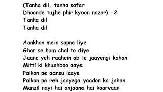 Gambar cover Tanha Dil  Full Song Lyrics | Shaan
