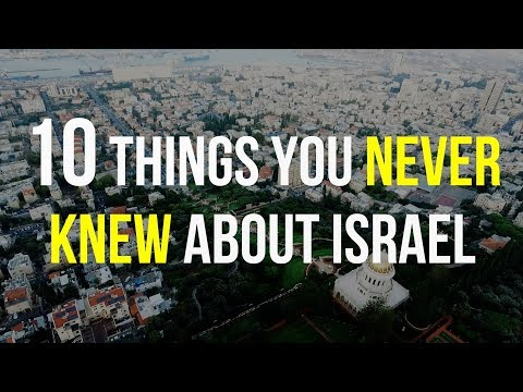 Things You NEVER Knew About Israel