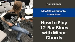 How to Play 12 Bar Blues with Minor Chords | Blues Guitar Workshop