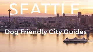 Dog Friendly City Guides: SEATTLE | Rover.com