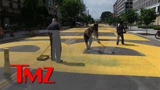 Black Lives Matter Street Mural Painted Near White House | TMZ