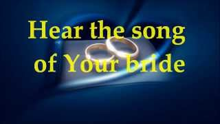 Paul Wilbur - Song Of The Beautiful Bride - Lyrics - Your Great Name Album 2013