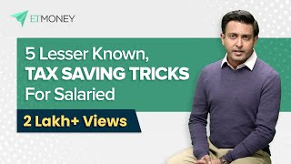 5 Tax Saving Tips for Salaried Employees | How to Save Maximum Tax for Salaried Employees