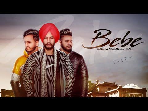 Bebe (Full Video) Sukhdeep   Dev   Love   Mandeep Singh   Latest Punjabi Songs 2019