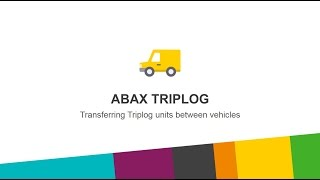 Transferring Triplog units between vehicles