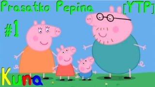[YTP] - Prasátko Pepina - #1 - Kuna