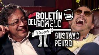 El Boletín del Gomelo - Gustavo Petro