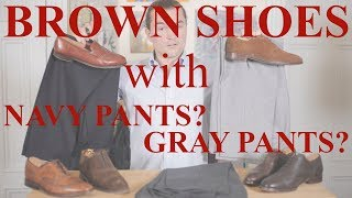 Can You Wear Brown Shoes With Navy Blue or Gray Pants? (Questions From The Readers)