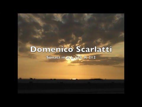 Scarlatti Sonata in A L 135, K 212