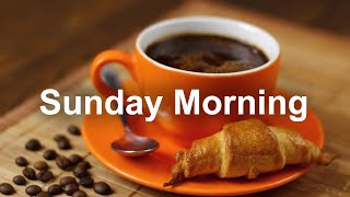 Sunday Morning Jazz - Chill Out Weekend Bossa Nova Music For Good Mood