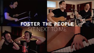 """Foster The People   """"Sit Next To Me"""" (Acoustic Cover) By Rebel Kicks"""