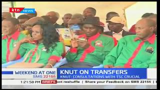 KNUT insists that no school heads be transferred without consultation with the TSC