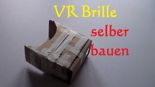 DIY VR Brille selber bauen - virtual reality Brille selber machen - Cardboard bauen basteln