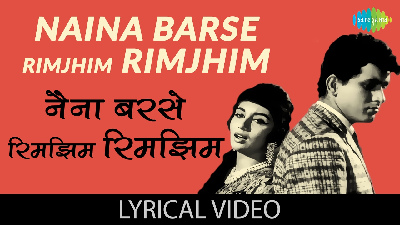 Nainaa Barase Rimjhim Rimjhim Hindi lyrics