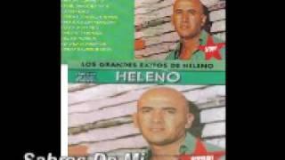 Sabras de Mi (Audio) - Heleno (Video)
