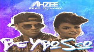 Ahzee Feat.Gohary   Beybosso
