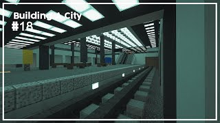 Building A City #18 // Subway Station // Minecraft Timelapse