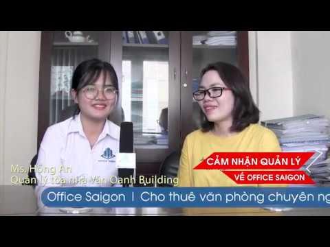Cảm nhận về Office Saigon từ tòa nhà Văn Oanh Phú Nhuận