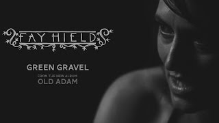 Fay Hield - Green Gravel