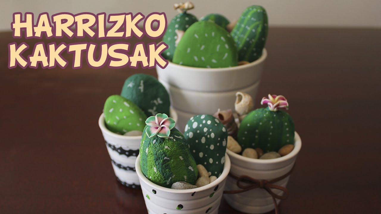Harriekin egindako kaktusak - Eskulan errazak