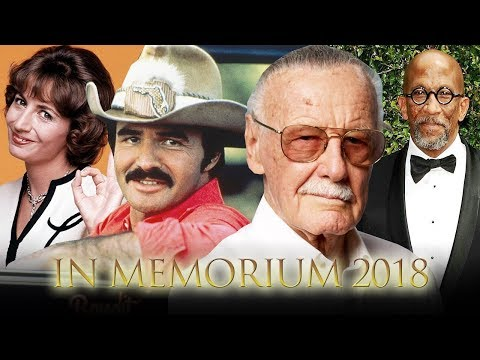 In Memorium - Honoring Those We Lost In Entertainment in 2018