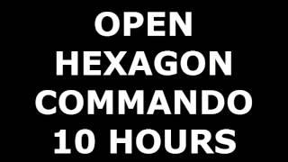 Open Hexagon Commando 10 Hours ~Music~ Commando Steve