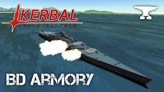 Mods: Large Boat Parts & Naval Artillery Systems - Kerbal Space Program & BD Armory