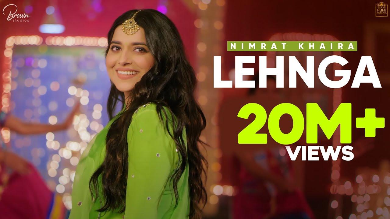 लेहंगा LEHNGA LYRICS - NIMRAT KHAIRA | Lehenga ~ (Punjabi Song)