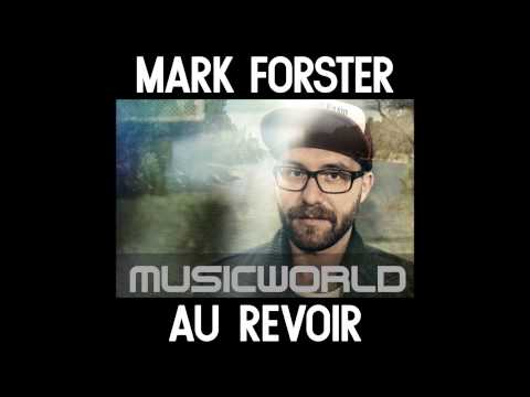 Au Revoir ft. Sido - Mark Forster (Official Audio)