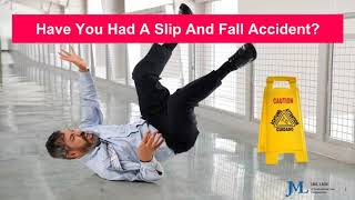 Have You Had A Slip And Fall Accident?