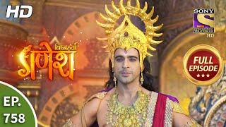 Vighnaharta Ganesh - Ep 758 - Full Episode - 3rd November, 2020