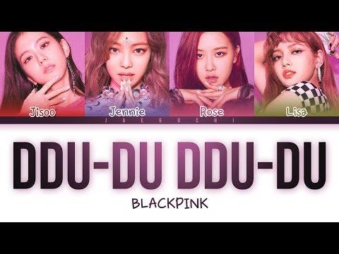 BLACKPINK - 'DDU-DU DDU-DU (뚜두뚜두)' LYRICS (Color Coded Eng/Rom/Han)