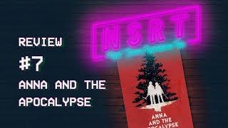 REVIEW #7 - Anna and the Apocalypse (2017) - Schnöder Trödel oder fetter Genre-Mix?