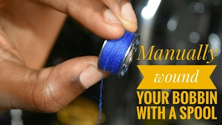 HOW TO WIND YOUR BOBBIN MANUALLY USING A SPOOL PIN