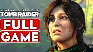 SHADOW OF THE TOMB RAIDER Gameplay Walkthrough Part 1 FULL GAME [1080p HD 60FPS